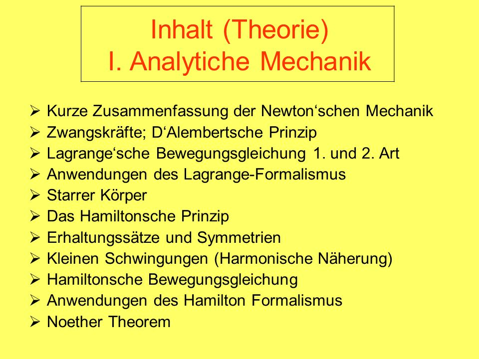 Inhalt (Theorie) I. Analytiche Mechanik