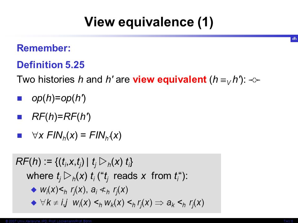 View equivalence (1) Remember: Definition 5.25