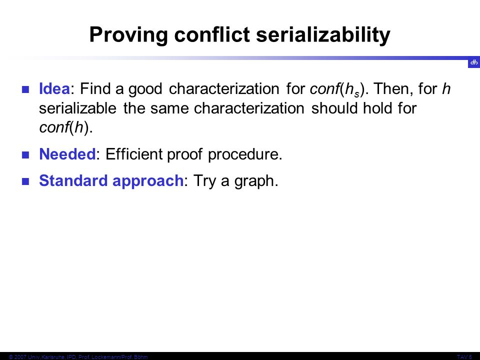 Proving conflict serializability