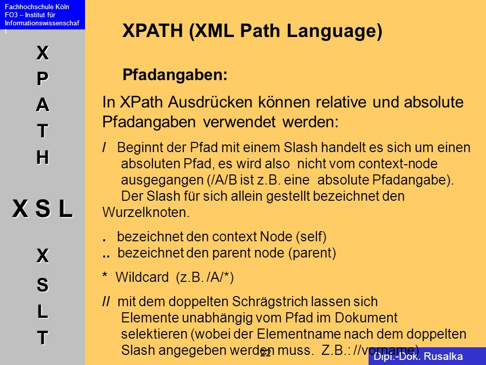 XPATH (XML Path Language) Pfadangaben: