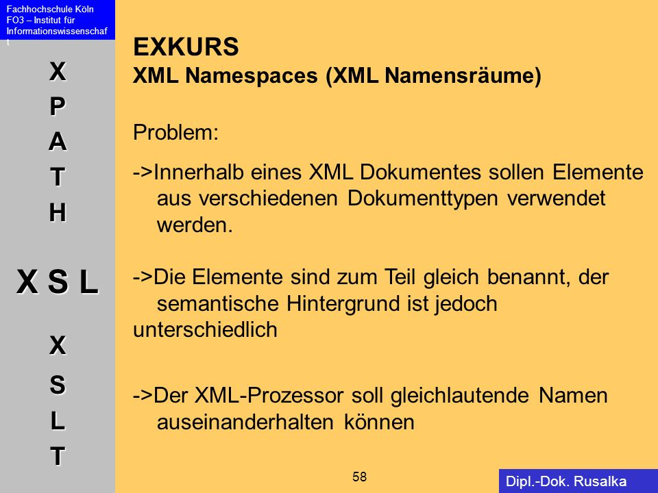 EXKURS XML Namespaces (XML Namensräume) Problem: