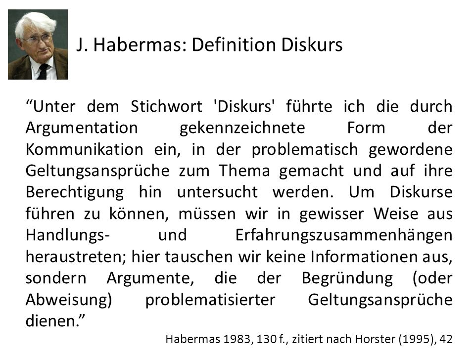 J. Habermas: Definition Diskurs