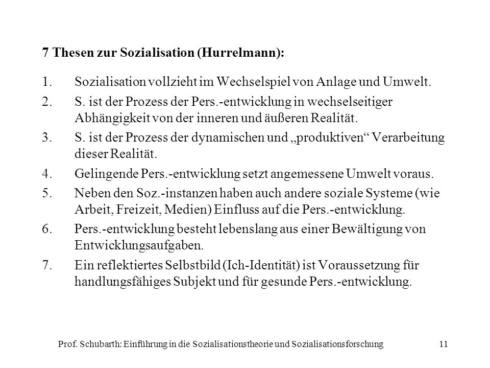 7 Thesen zur Sozialisation (Hurrelmann):