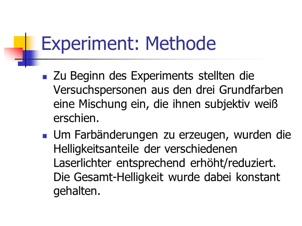 Experiment: Methode