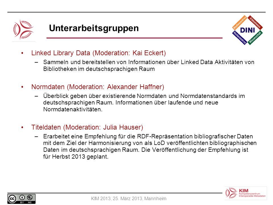 Unterarbeitsgruppen Linked Library Data (Moderation: Kai Eckert)