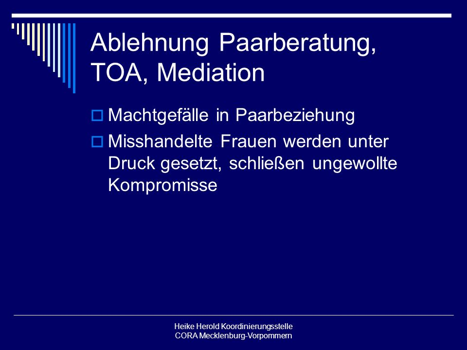 Ablehnung Paarberatung, TOA, Mediation