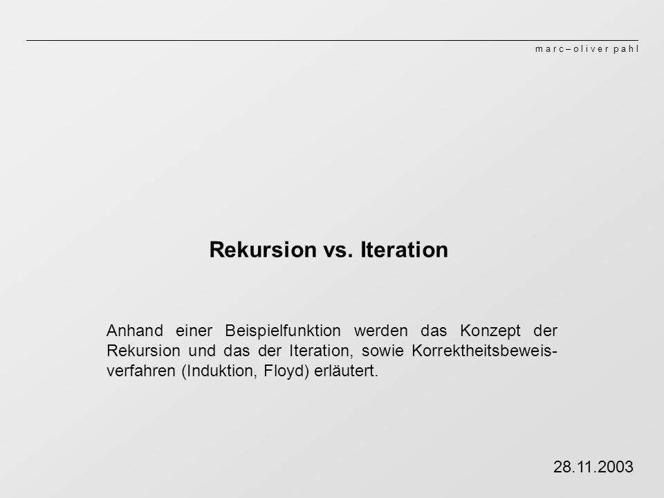 Rekursion vs. Iteration