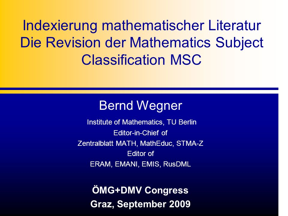 Indexierung mathematischer Literatur Die Revision der Mathematics Subject Classification MSC