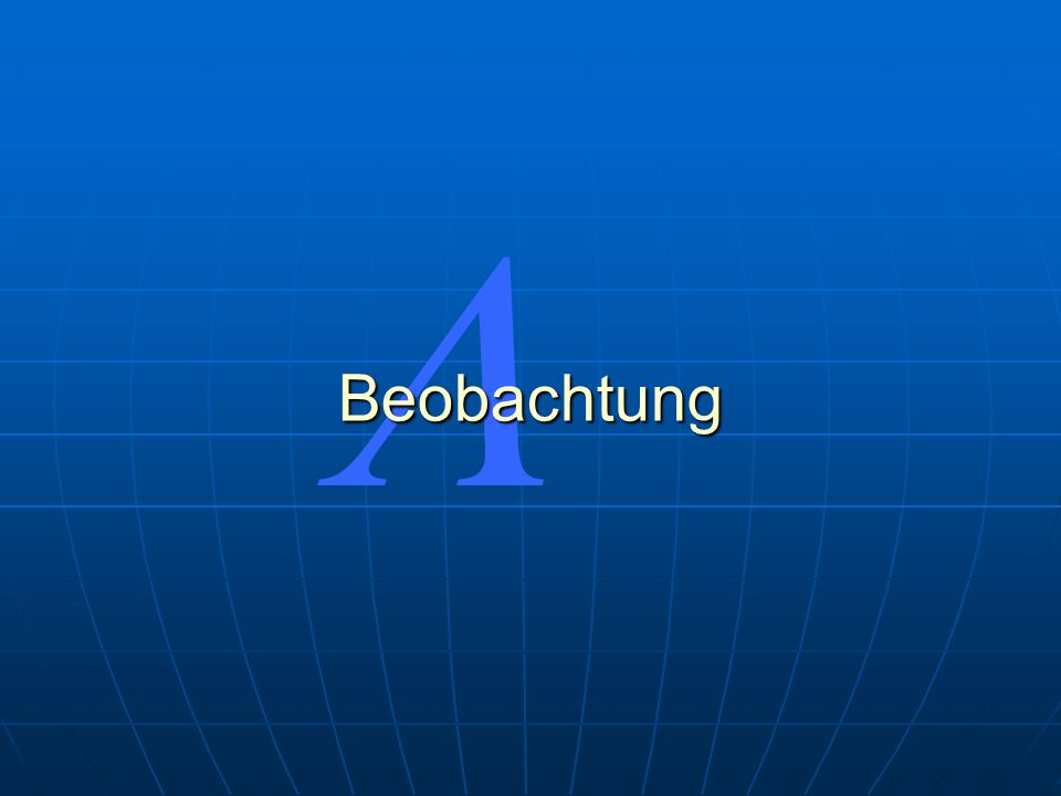 L Beobachtung