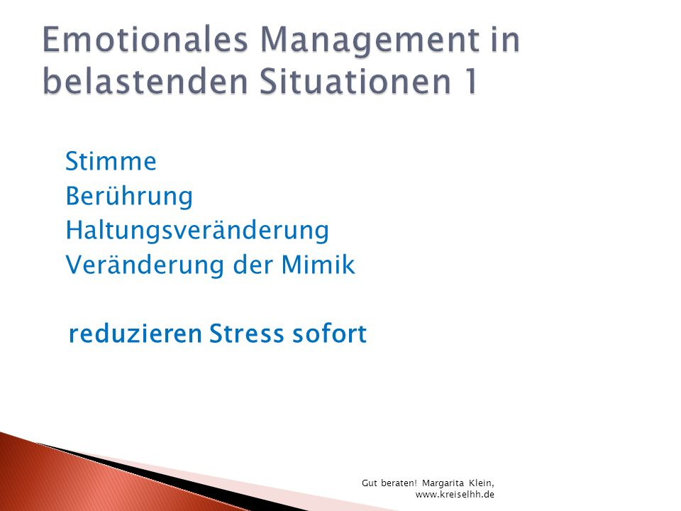 Emotionales Management in belastenden Situationen 1
