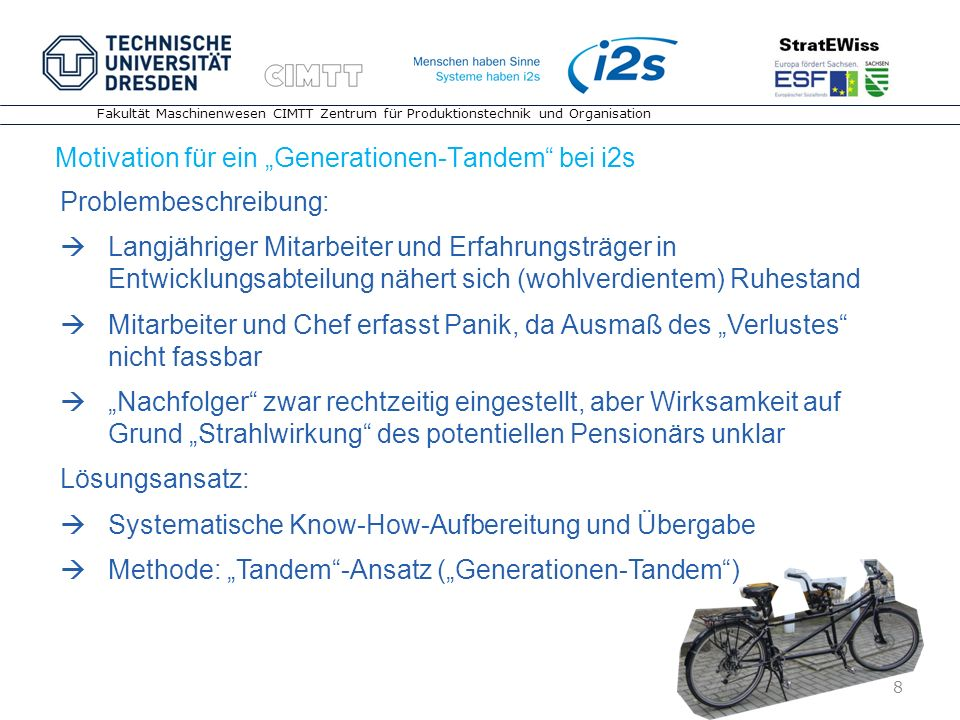 "Motivation für ein ""Generationen-Tandem bei i2s"
