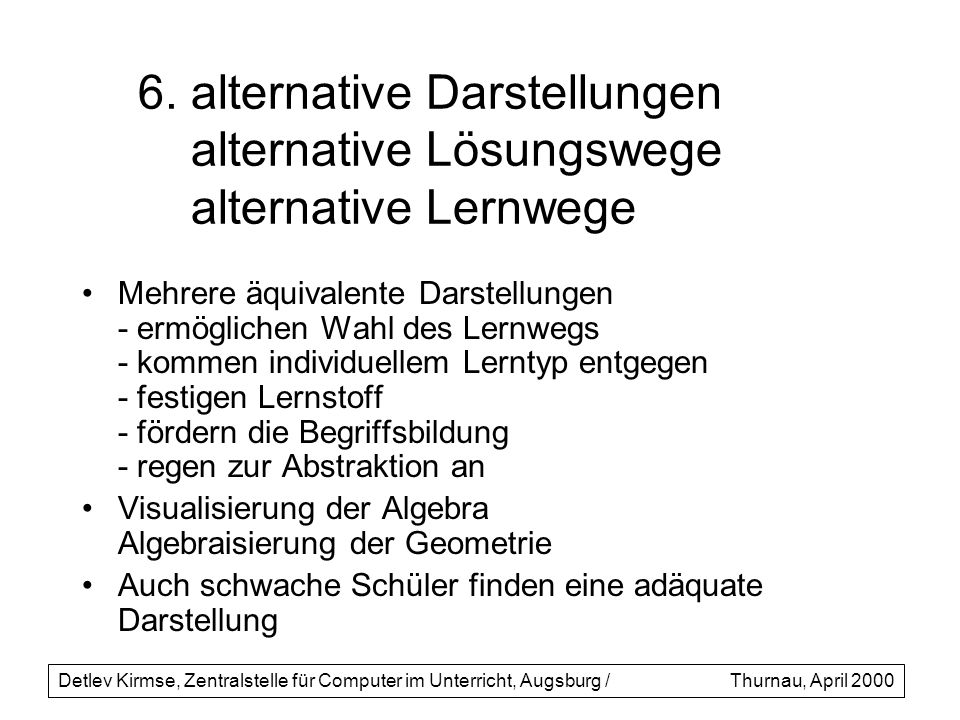 6. alternative Darstellungen alternative Lösungswege alternative Lernwege