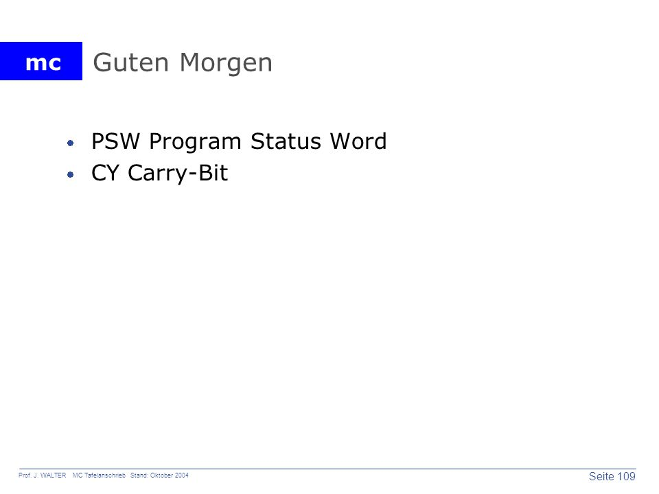 Guten Morgen PSW Program Status Word CY Carry-Bit