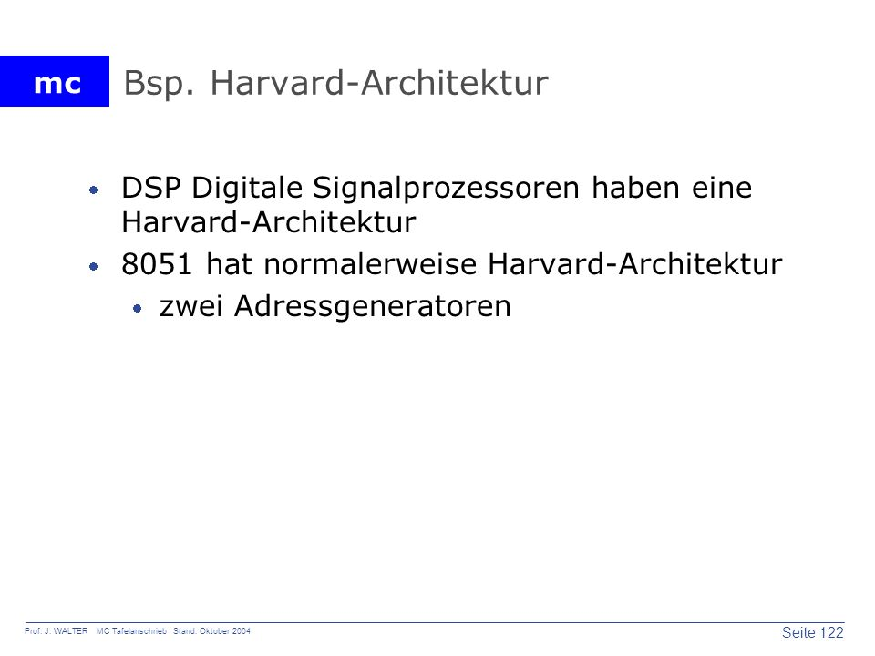 Bsp. Harvard-Architektur