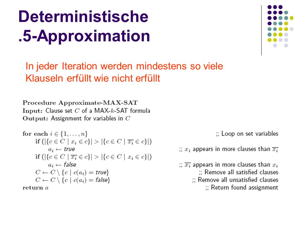 Deterministische .5-Approximation