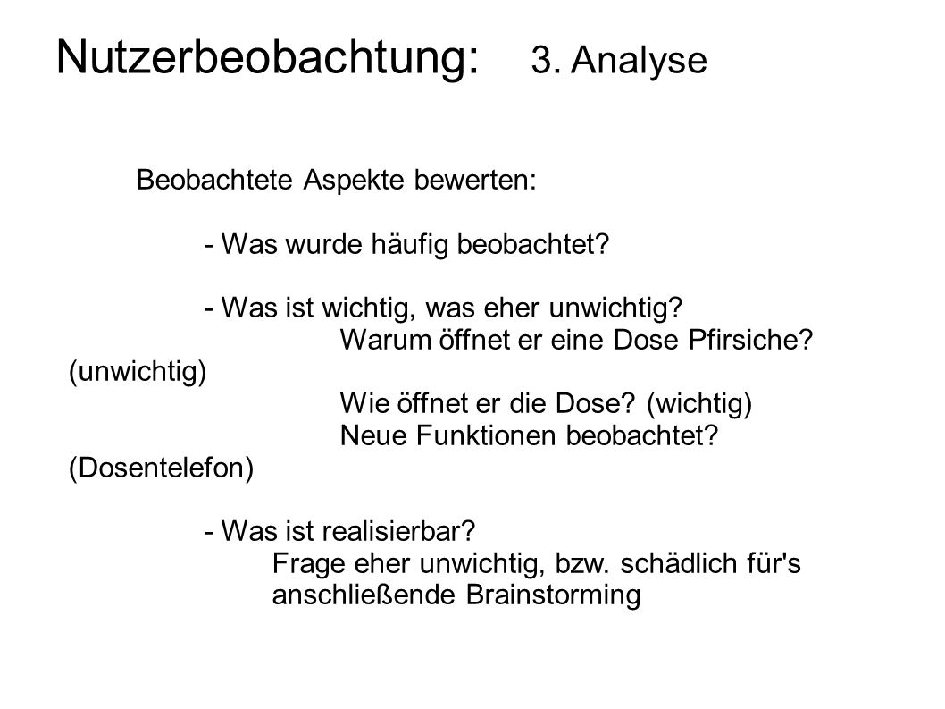 Nutzerbeobachtung: 3. Analyse