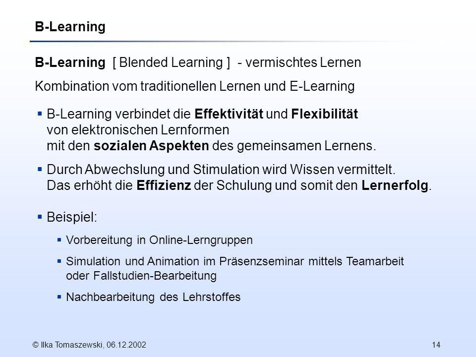 B-Learning [ Blended Learning ] - vermischtes Lernen