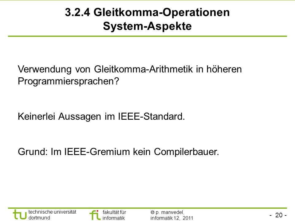 3.2.4 Gleitkomma-Operationen System-Aspekte
