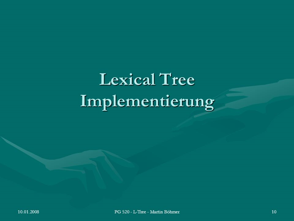 Lexical Tree Implementierung