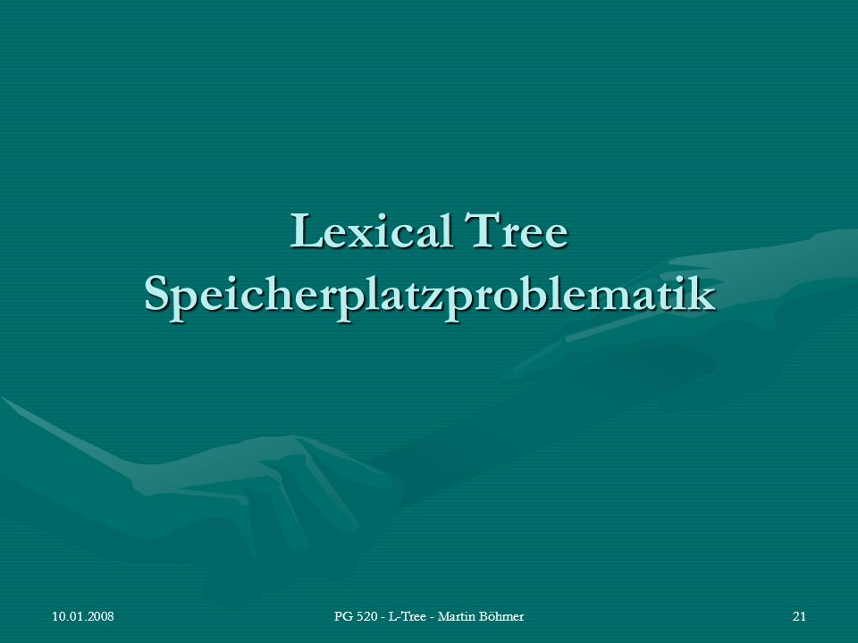 Lexical Tree Speicherplatzproblematik