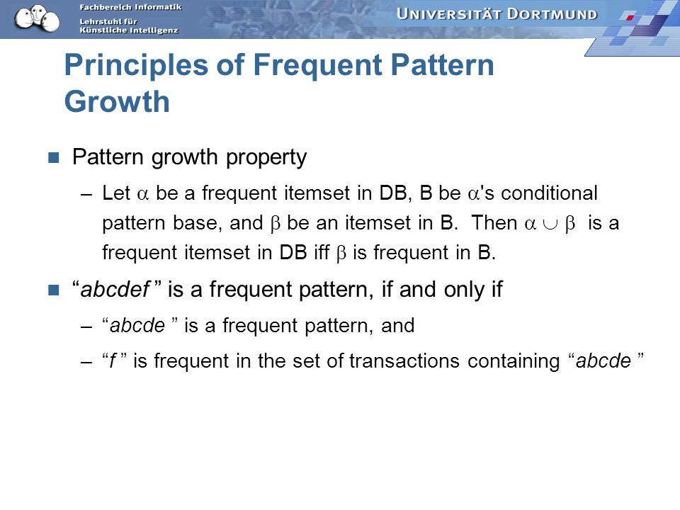 Principles of Frequent Pattern Growth