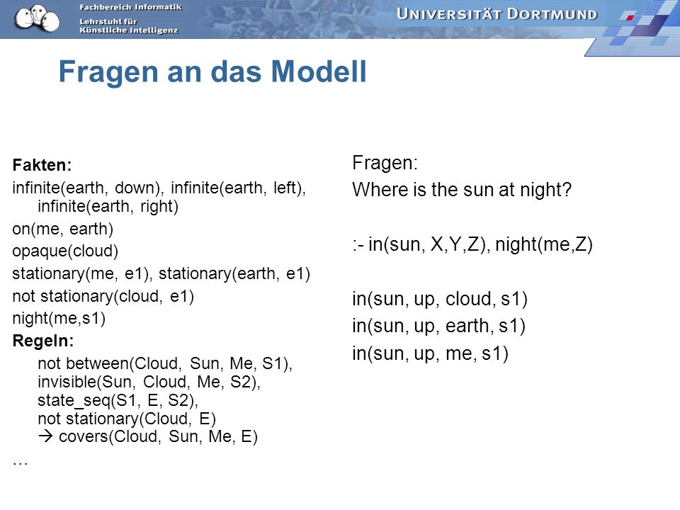 Fragen an das Modell Fragen: Where is the sun at night