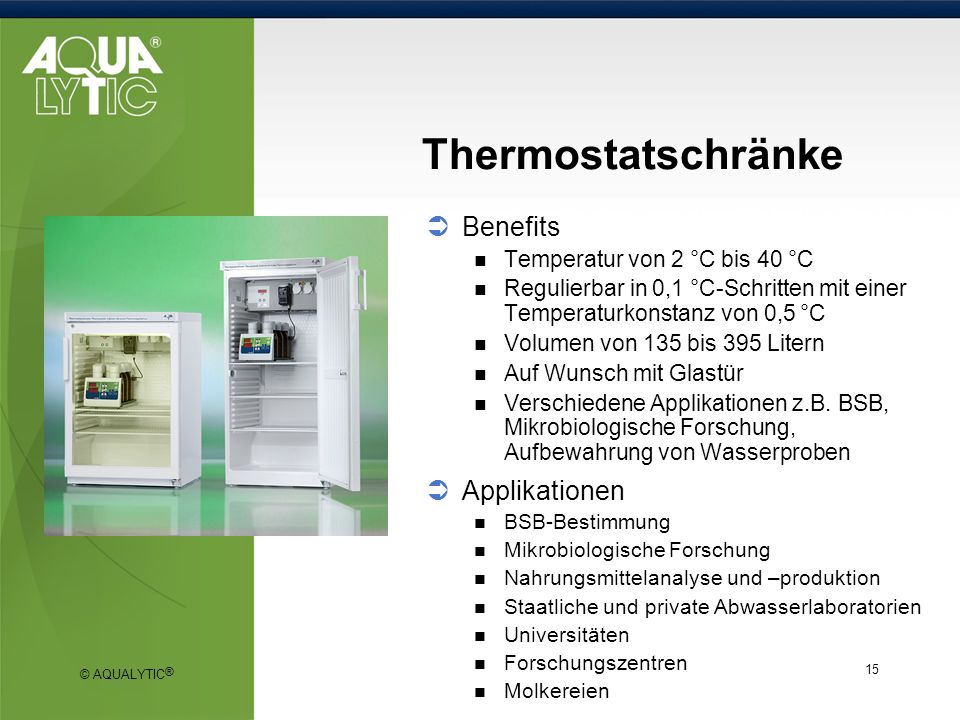 Thermostatschränke Benefits Applikationen