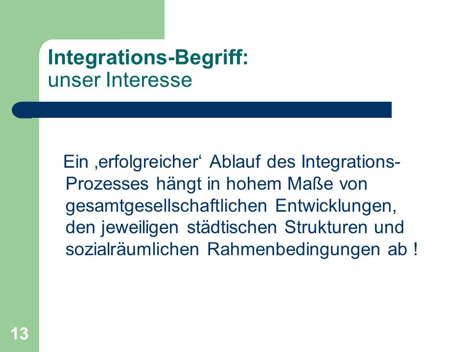 Integrations-Begriff: unser Interesse