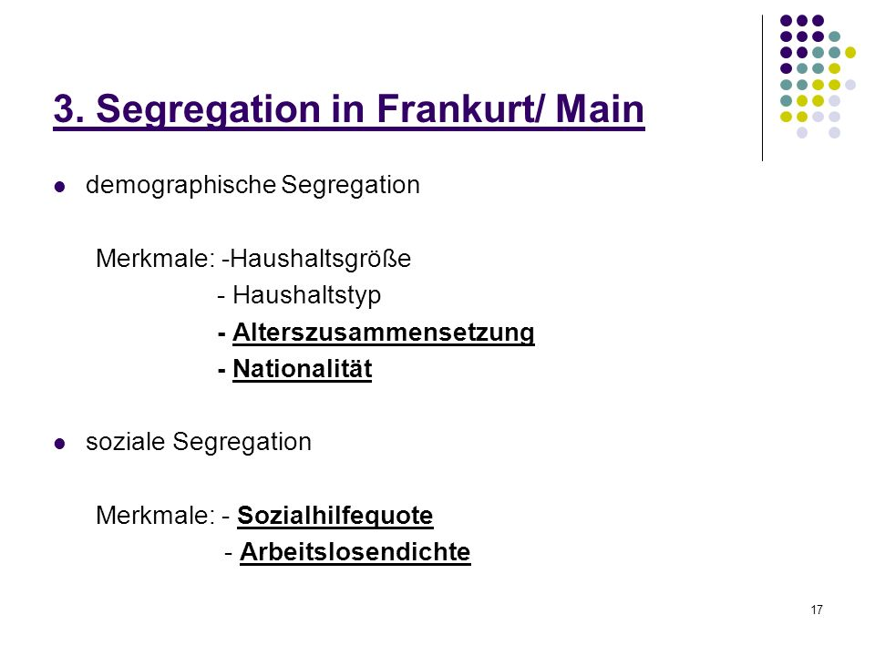 3. Segregation in Frankurt/ Main