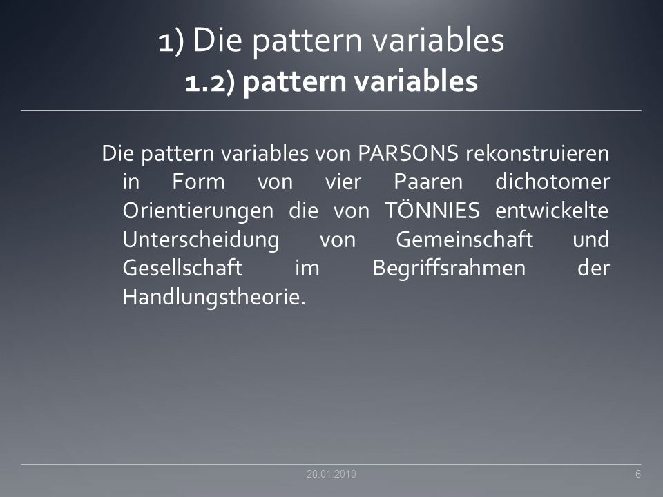 1) Die pattern variables 1.2) pattern variables