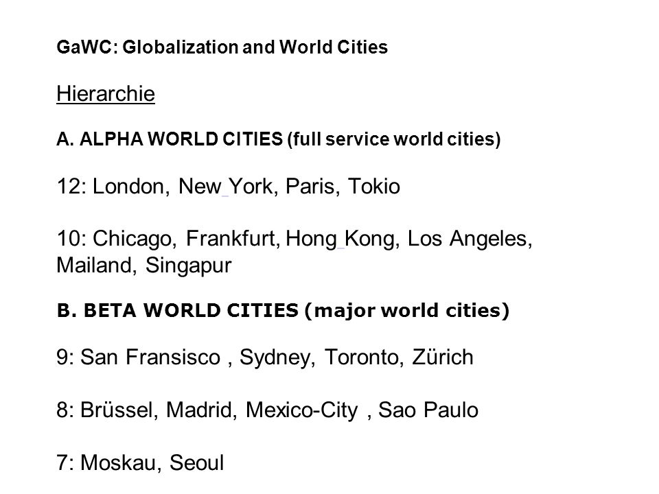 GaWC: Globalization and World Cities Hierarchie A