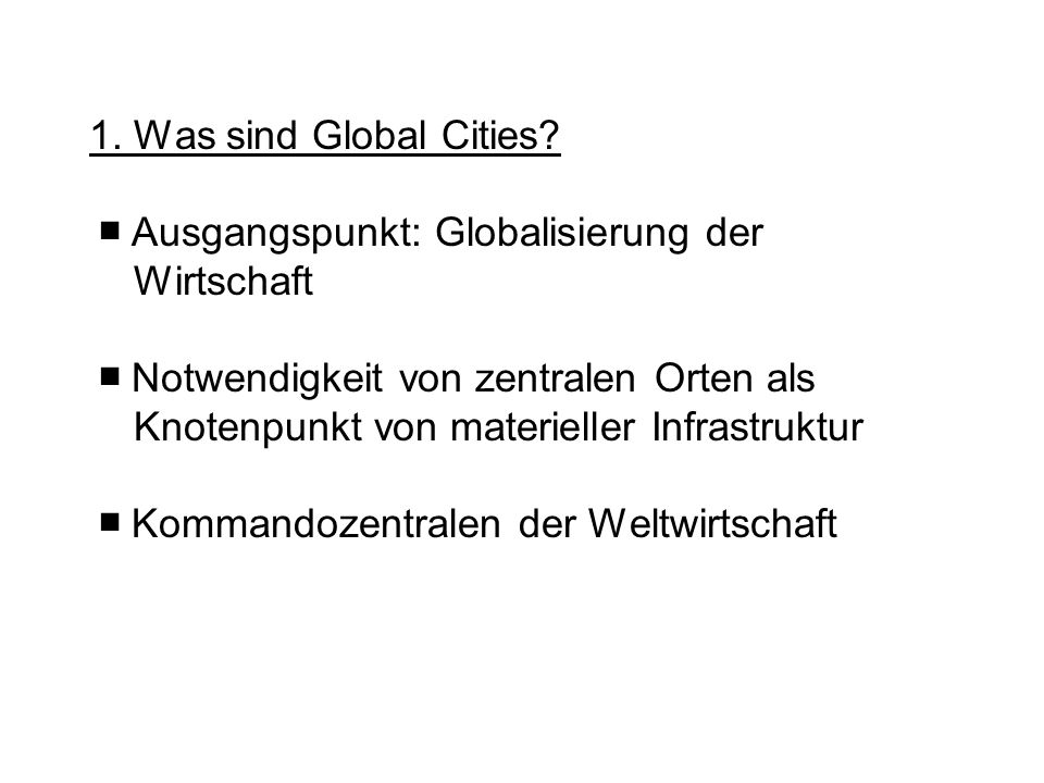 1. Was sind Global Cities.