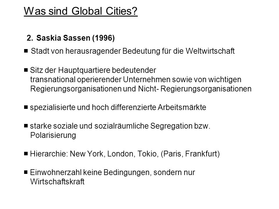 Was sind Global Cities. 2.