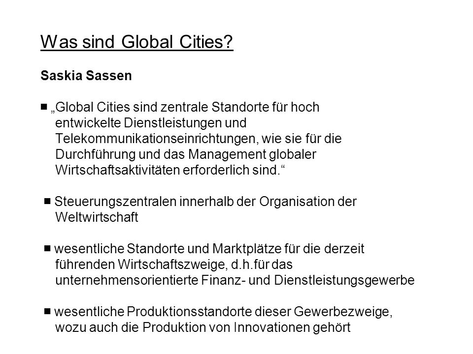 Was sind Global Cities.