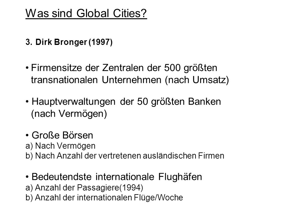 Was sind Global Cities. 3.