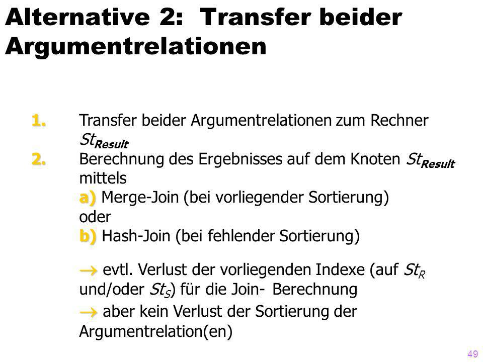 Alternative 2: Transfer beider Argumentrelationen
