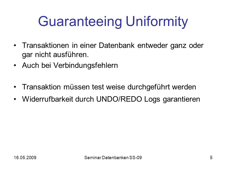 Guaranteeing Uniformity