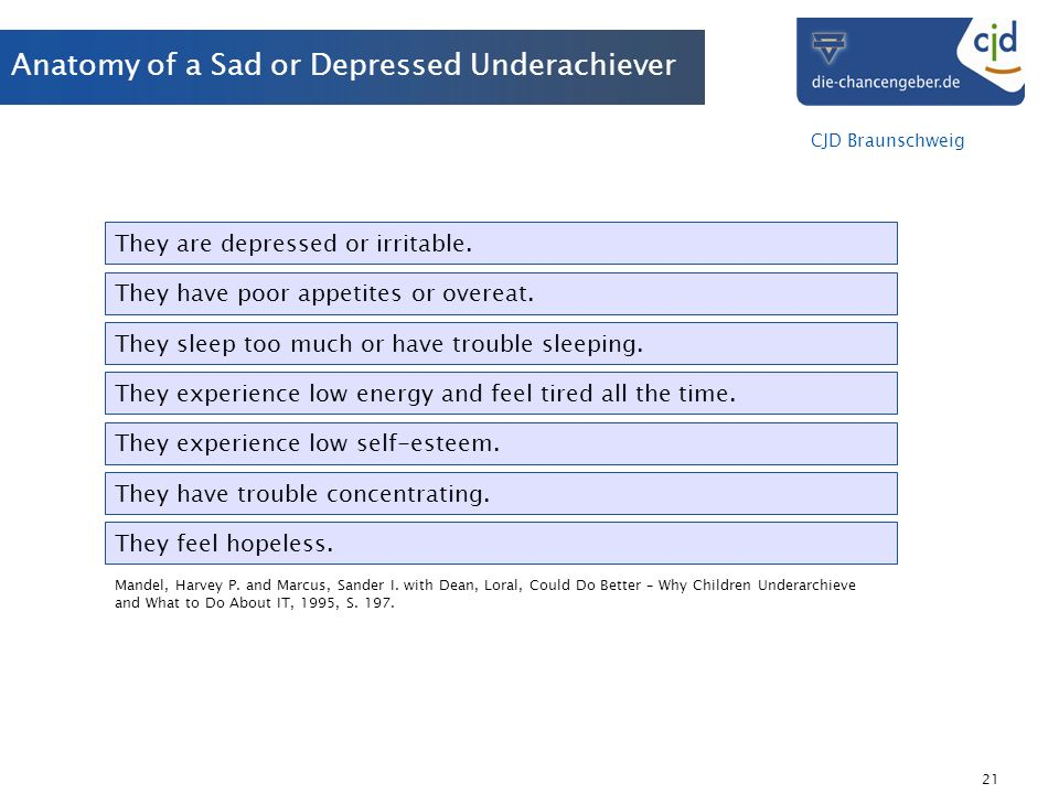 Anatomy of a Sad or Depressed Underachiever