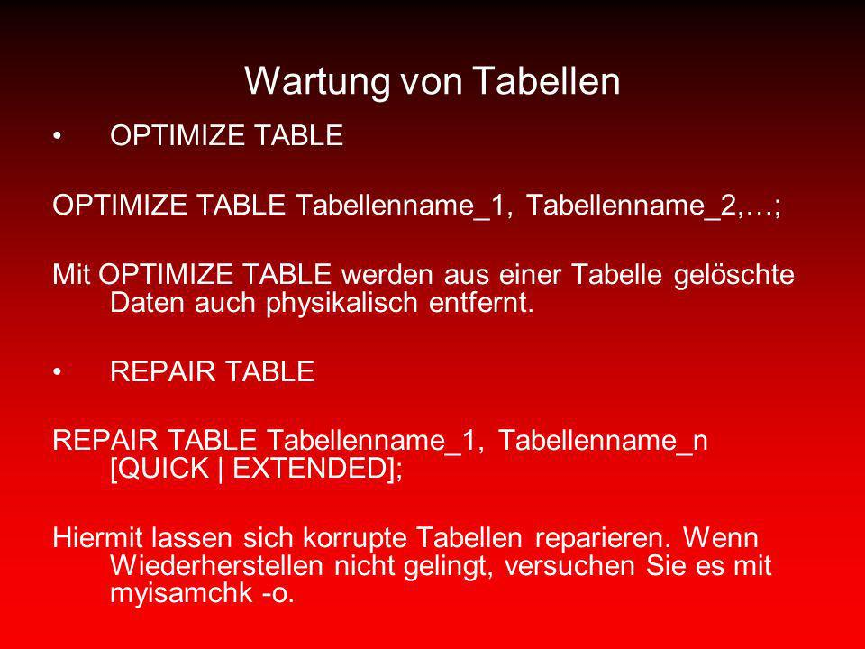 Wartung von Tabellen OPTIMIZE TABLE