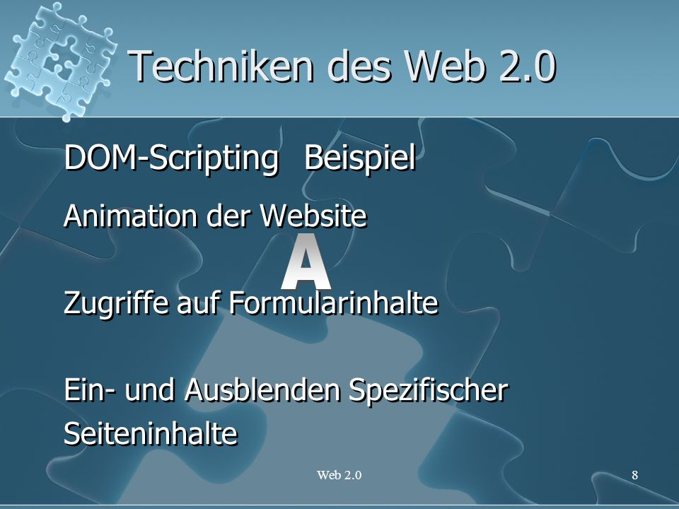 Techniken des Web 2.0 DOM-Scripting Beispiel A Animation der Website