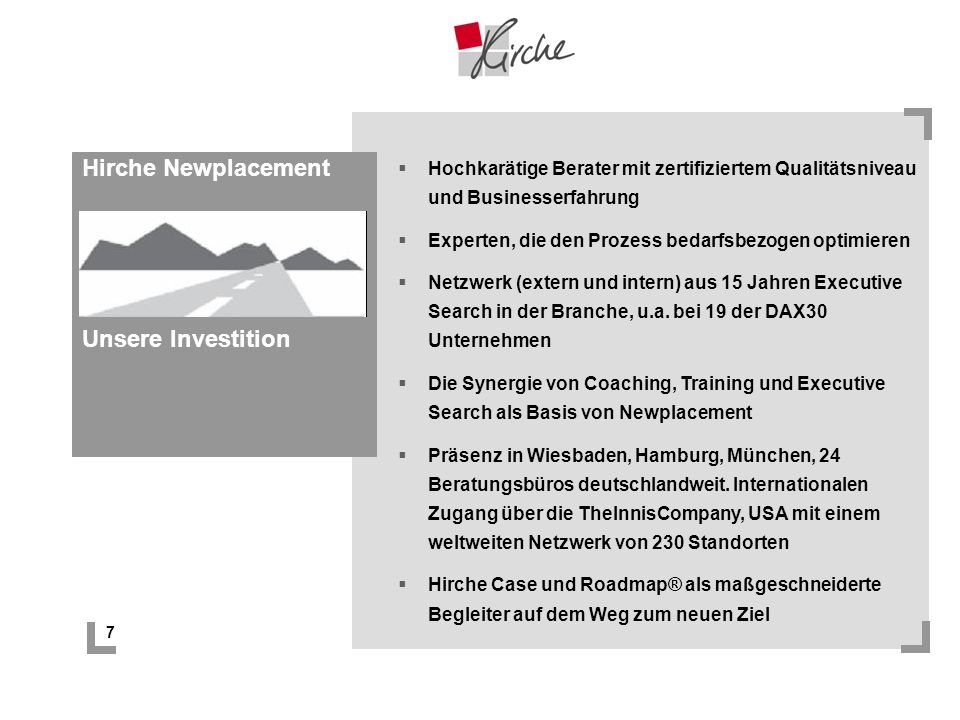 Hirche Newplacement Unsere Investition