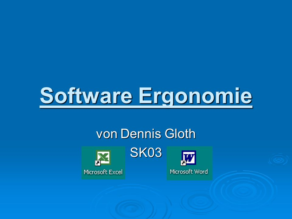 Software Ergonomie von Dennis Gloth SK03