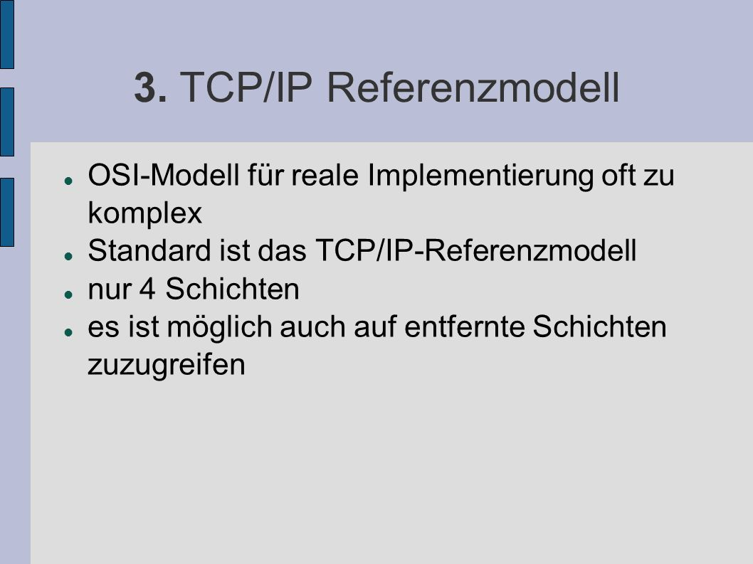 3. TCP/IP Referenzmodell