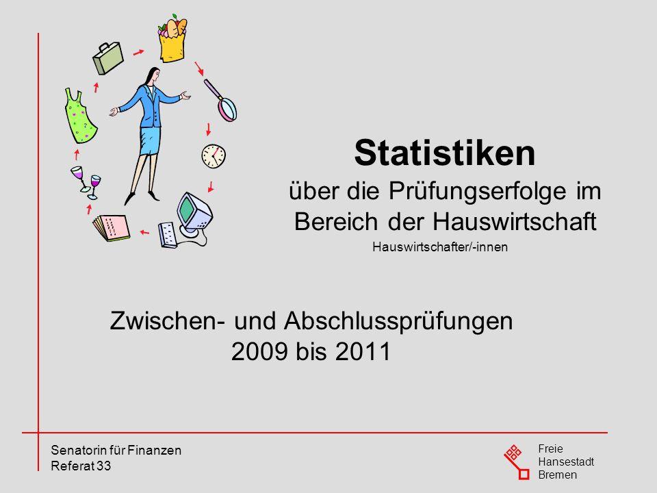Statistiken über die Prüfungserfolge im Bereich der Hauswirtschaft ...