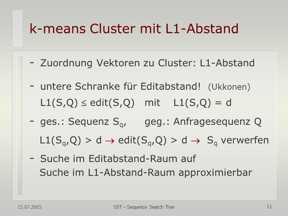 k-means Cluster mit L1-Abstand