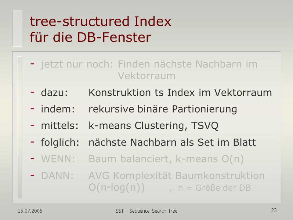tree-structured Index für die DB-Fenster