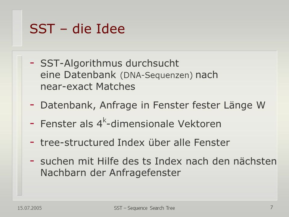 SST – Sequence Search Tree
