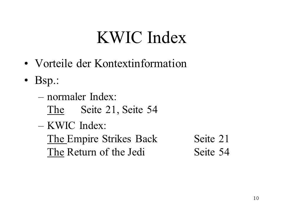 KWIC Index Vorteile der Kontextinformation Bsp.: