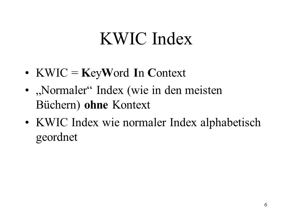 KWIC Index KWIC = KeyWord In Context