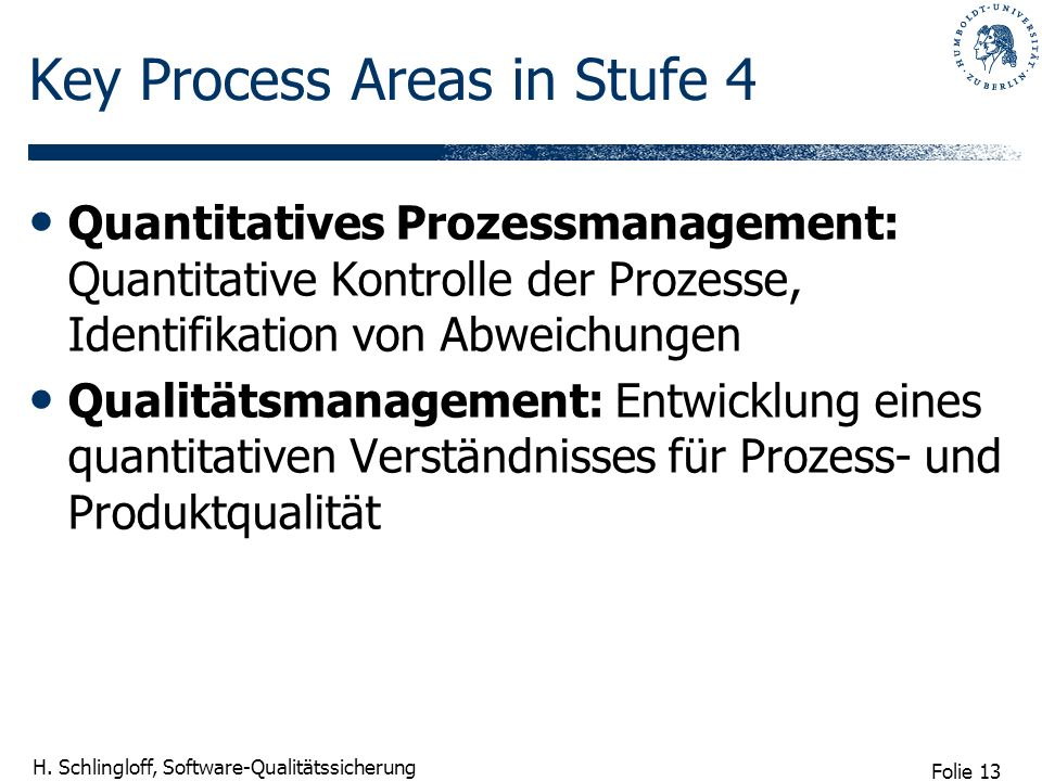 Key Process Areas in Stufe 4